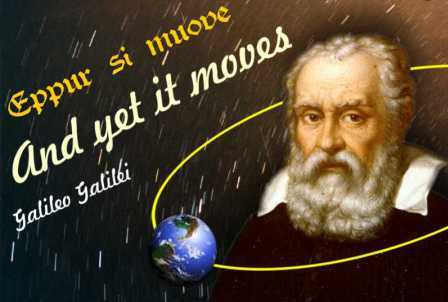 Galileo Galilei with his famous quote. Photo Credit: er dot uqam dot ca